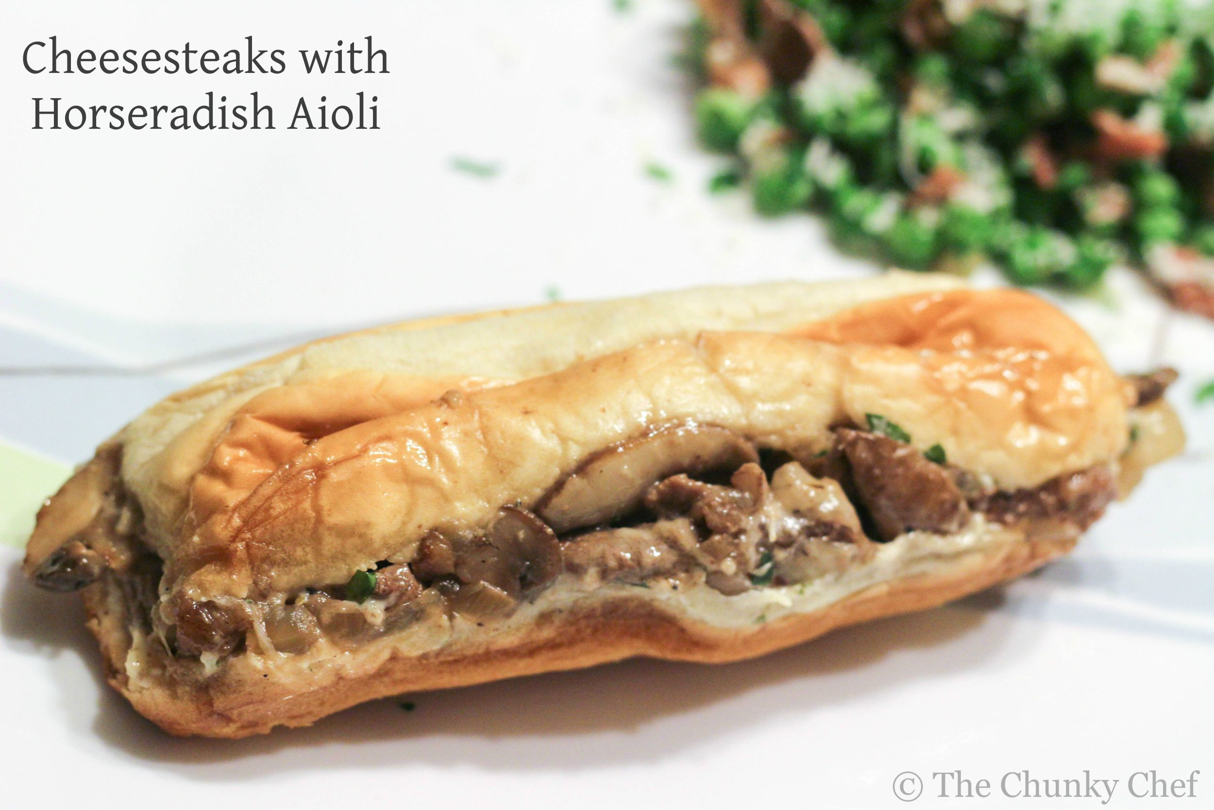 Cheesesteaks with a Horseradish Aioli - The Chunky Chef