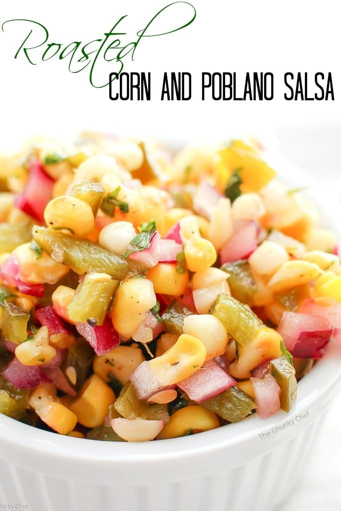 Roasted Corn and Poblano Salsa - The Chunky Chef