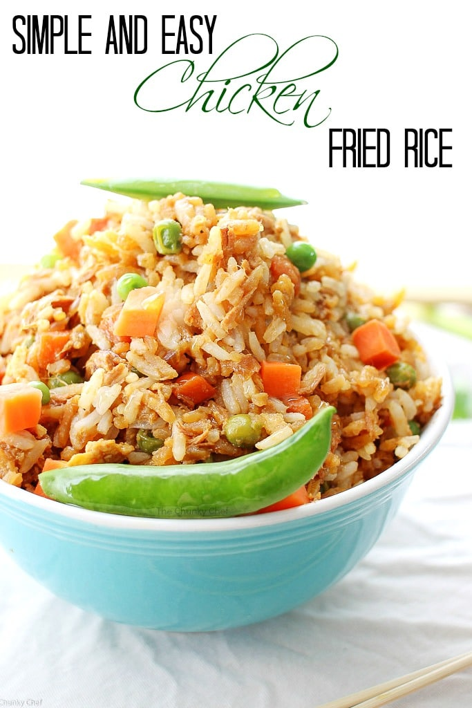 Simple and Easy Chicken Fried RiceThe Chunky Chef