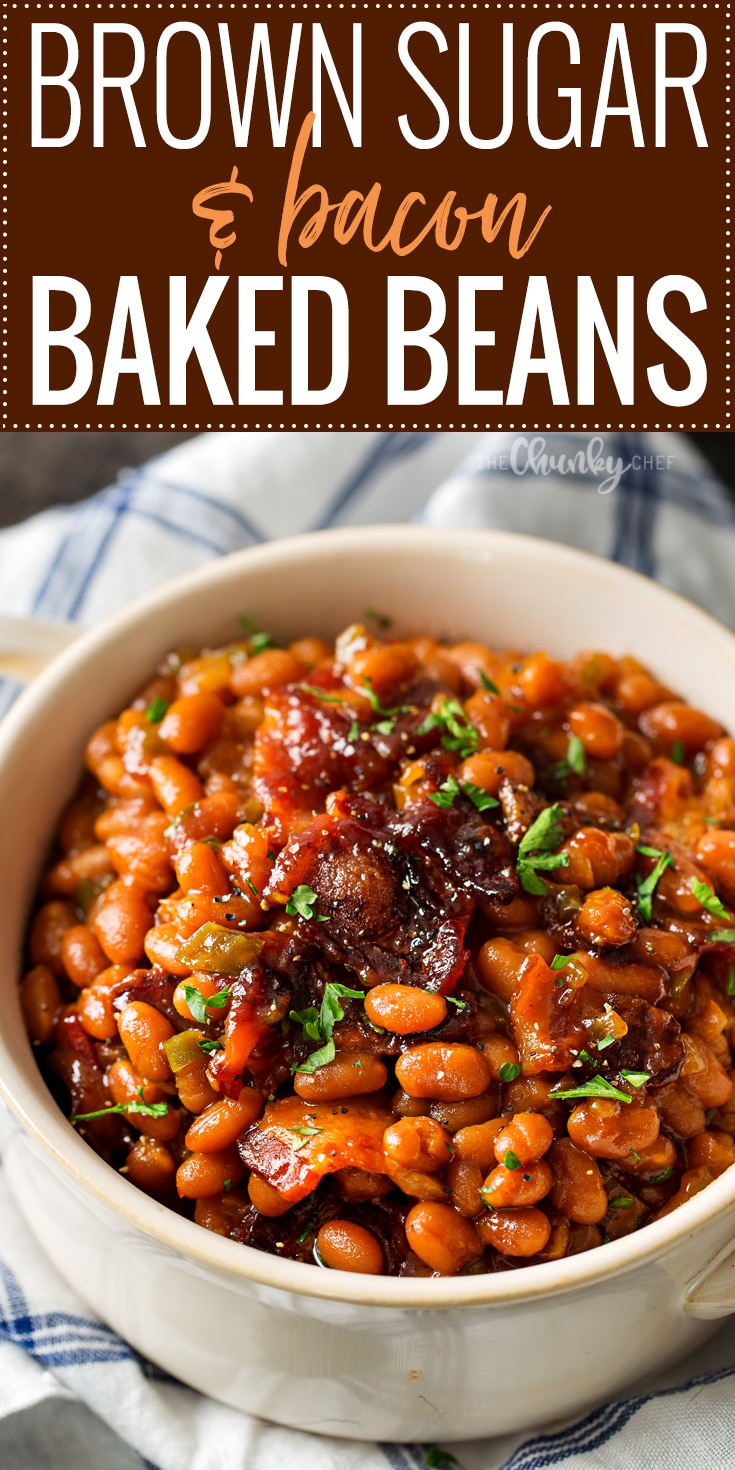 Brown Sugar and Bacon Baked Beans - The Chunky Chef