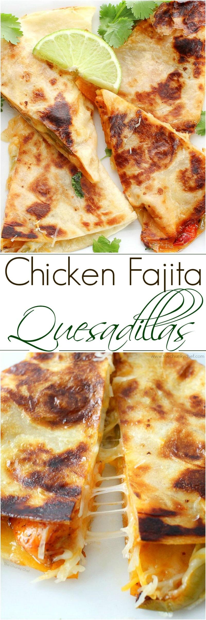 Chicken Fajita Quesadillas - The Chunky Chef