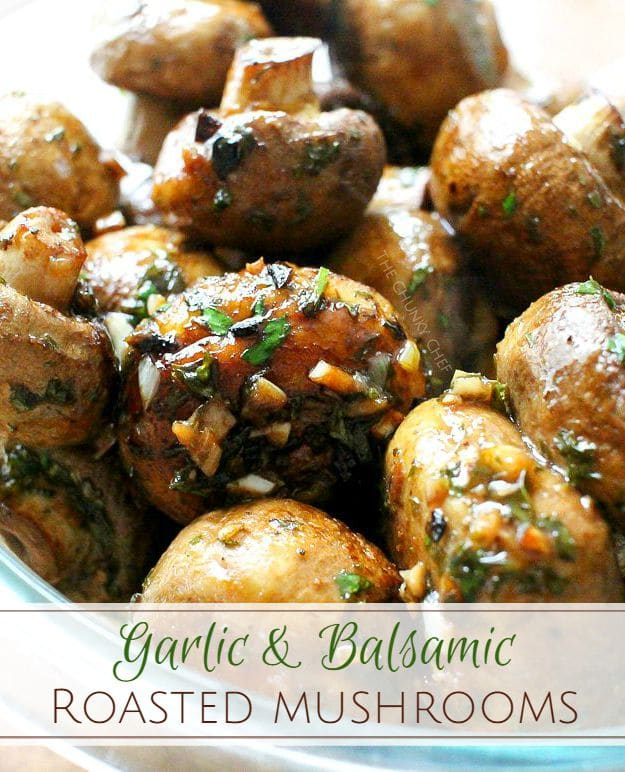 Garlic and Balsamic Roasted Mushrooms | The Chunky Chef | http ...