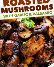 Roasted mushrooms, tossed in a drool-worthy combination of garlic, balsamic vinegar, dried herbs and olive oil, and roasted until perfectly tender yet caramelized.  Side dish ready in 30 minutes! #sidedish #side #mushroom #mushrooms #roasted #sheetpan #oven #garlic #balsamic