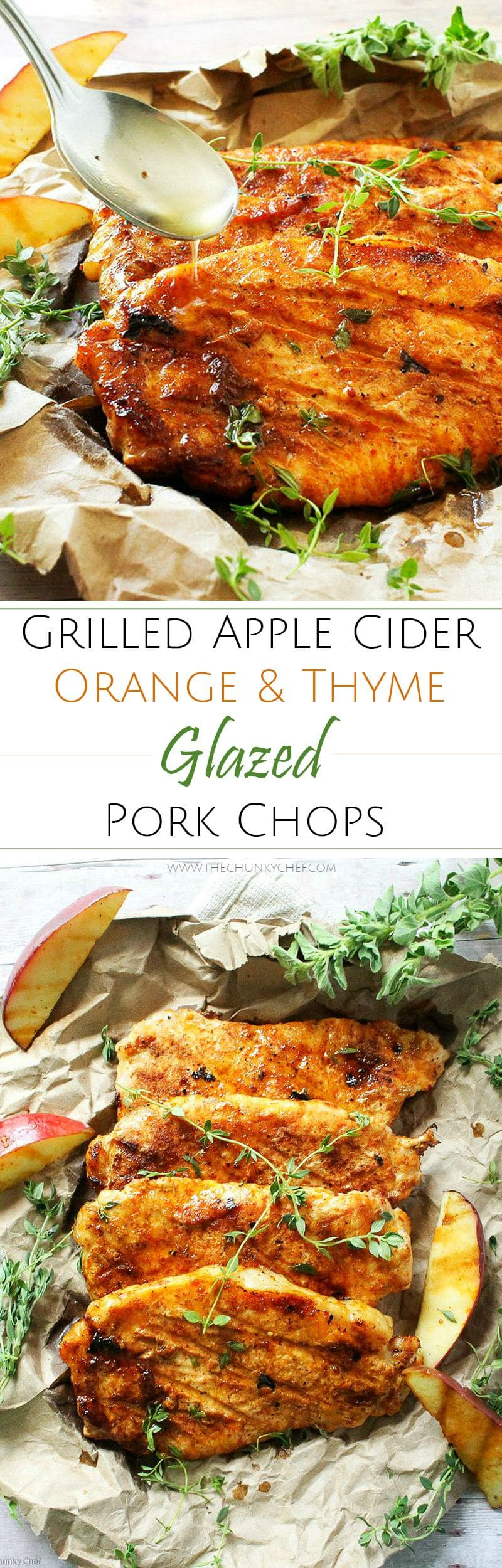 "Apple Cider Orange and Thyme Grilled Pork Chops | The Chunky Chef | Summer meets Fall in these apple cider orange and thyme grilled pork chops.. deliciously juicy and tender with a finger-licking glaze! A ""must try"" recipe!"