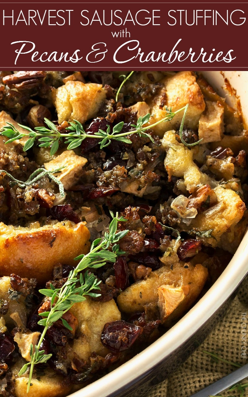 Harvest Sausage Stuffing | Crusty bread, savory sage sausage, and harvest fruits are tossed in a white wine, butter, and herb sauce and then baked until perfect! | http://thechunkychef.com