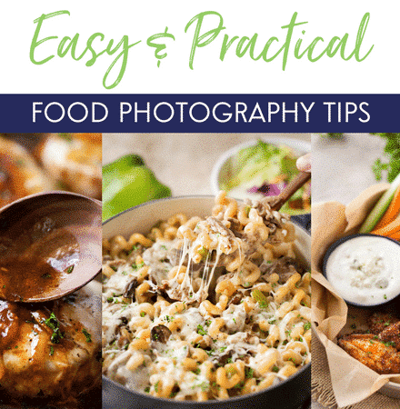 Easy and Practical Food Photography Tips   Beautiful food photos are simply stunning and mouthwatering. Learn the basics of your camera, basic food photography tips, focal length breakdowns, helpful equipment lists and more!   The Chunky Chef   #foodphotography #photographytips #foodporn #foodphotographytips #beginnerfoodphotography