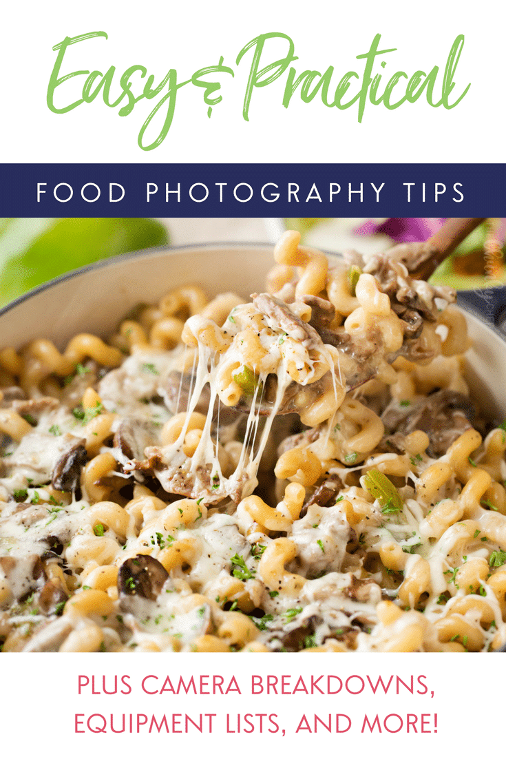 Easy and Practical Food Photography Tips