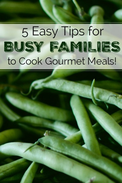 5 Tips To Help You Create Gourmet Meals!
