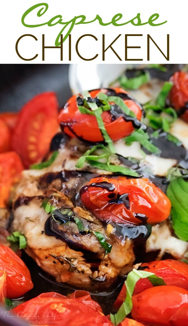 Garlic Balsamic Caprese Chicken | Juicy caprese chicken, marinated in ...