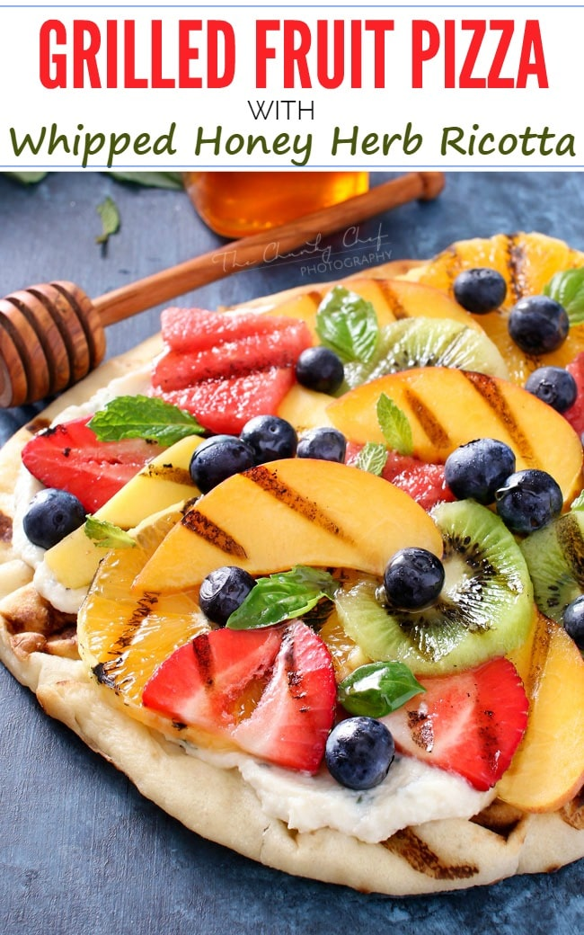 Grilled Fruit Pizza - The Chunky Chef
