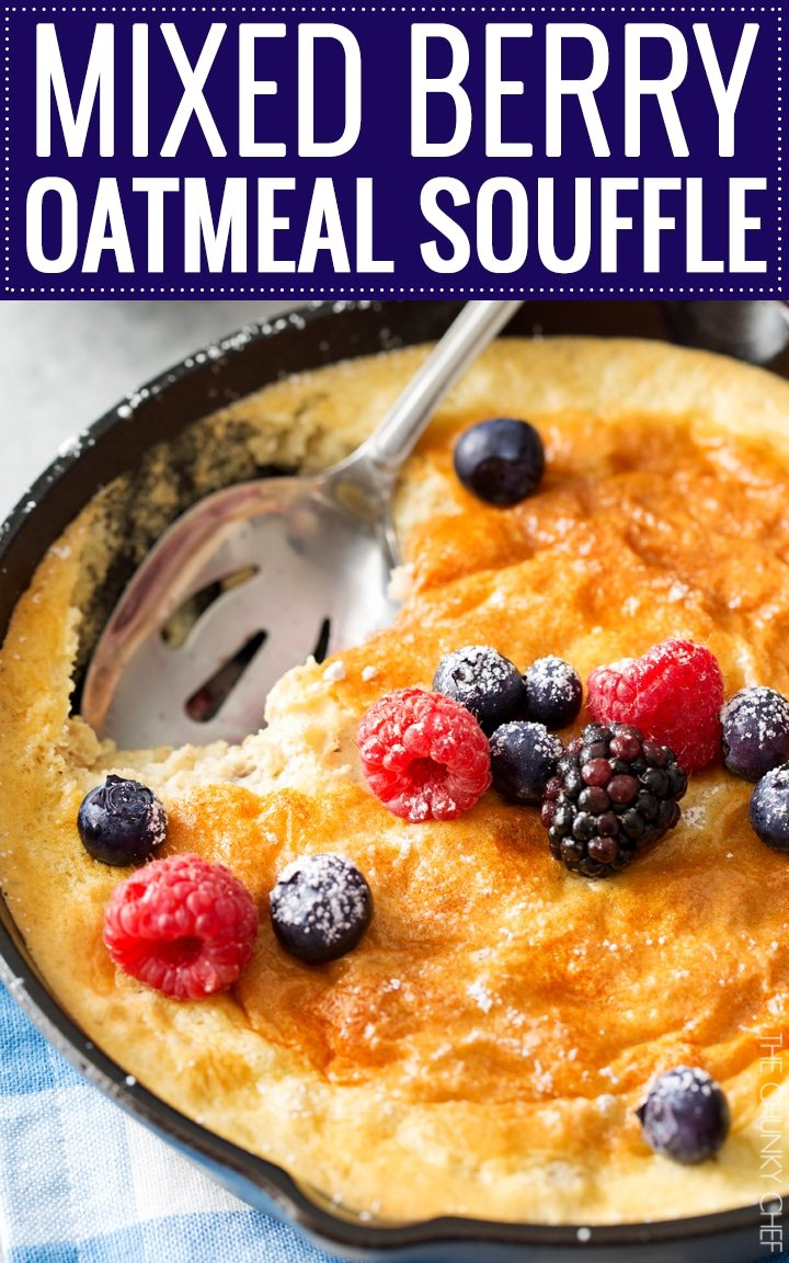 Mixed Berry Baked Oatmeal Souffle | Soft, fluffy oatmeal is folded with whipped egg whites and swirled with mixed berries, then baked until puffed and golden! | http://thechunkychef.com