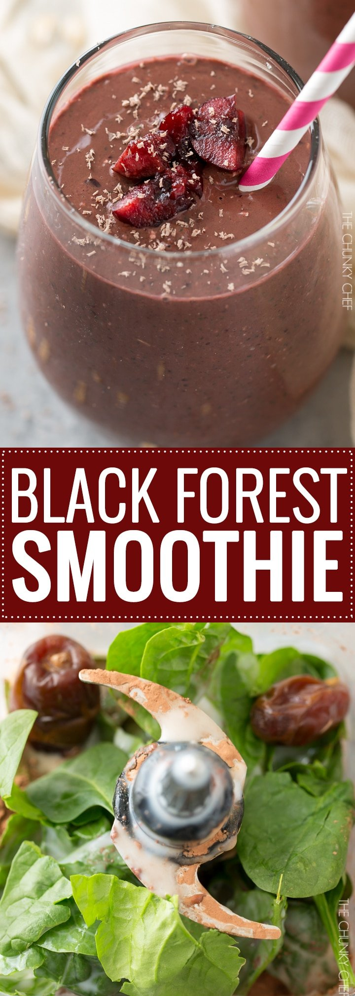 Black Forest Smoothie | This smoothie tastes like dessert, yet is secretly packed full of nutrients (even greens), to help you stick to your resolutions! | http://thechunkychef.com
