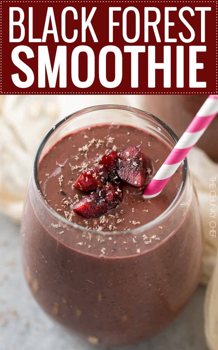 Black Forest Smoothie   This smoothie tastes like dessert, yet is secretly packed full of nutrients (even greens), to help you stick to your resolutions!   http://thechunkychef.com