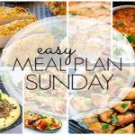 Easy Meal Plan Sunday (Week 80)