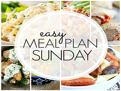 Easy Meal Plan Sunday (week 81)