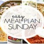 Easy Meal Plan Sunday (week 82)