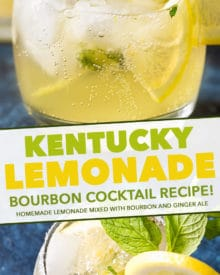 Sweet, tart, and refreshing with a bourbon kick, this Kentucky Lemonade cocktail is everything you could want in a drink. Sip your way into warmer weather with this easy to make cocktail... perfect for a party! #lemonade #cocktail #bourbon #Kentucky #spring #drink #alcohol #boozy