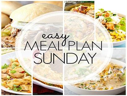 Easy Meal Plan Sunday (week 87)