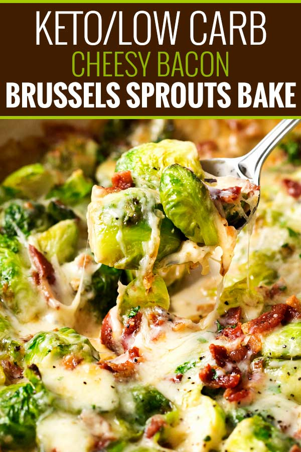 Tender brussels sprouts baked with crispy bacon in a creamy cheese sauce. This is the perfect keto/low carb side dish recipe! #brusselssprouts #brussels #keto #lowcarb #sidedish #easyrecipe #baked #gratin #cheesy