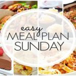 Easy Meal Plan Sunday (week 88)