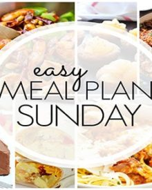 Easy Meal Plan Sunday - Week 88