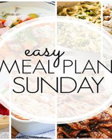 Easy Meal Plan Sunday - Week 89