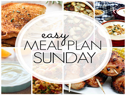 Easy Meal Plan Sunday (week 90)