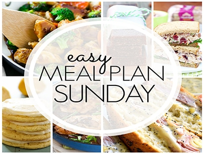 Easy Meal Plan Sunday (week 91)