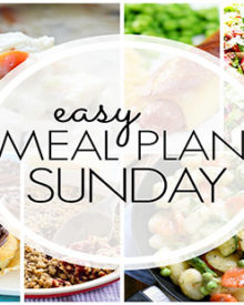 Easy Meal Plan Sunday - Week 93