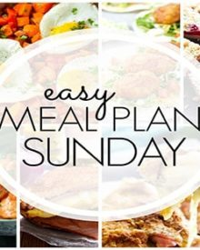 Easy Meal Plan Sunday - Week 94