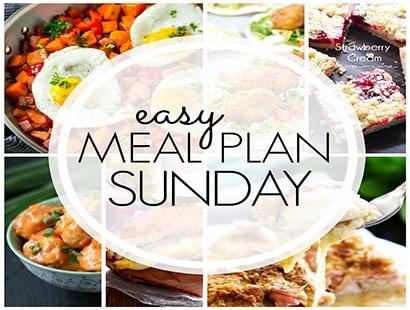 Easy Meal Plan Sunday (week 94)