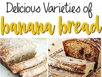 20 Delicious Varieties of Banana Bread