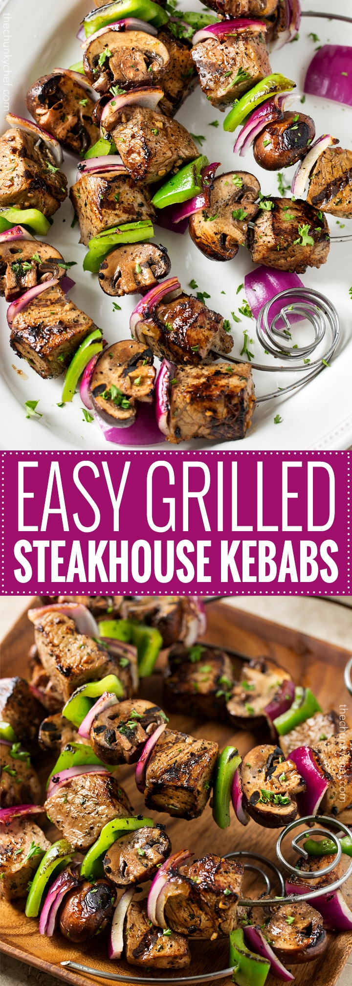 easy grilled steakhouse kebabs the chunky chef
