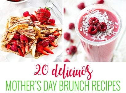 20 Mother's Day Brunch Recipes