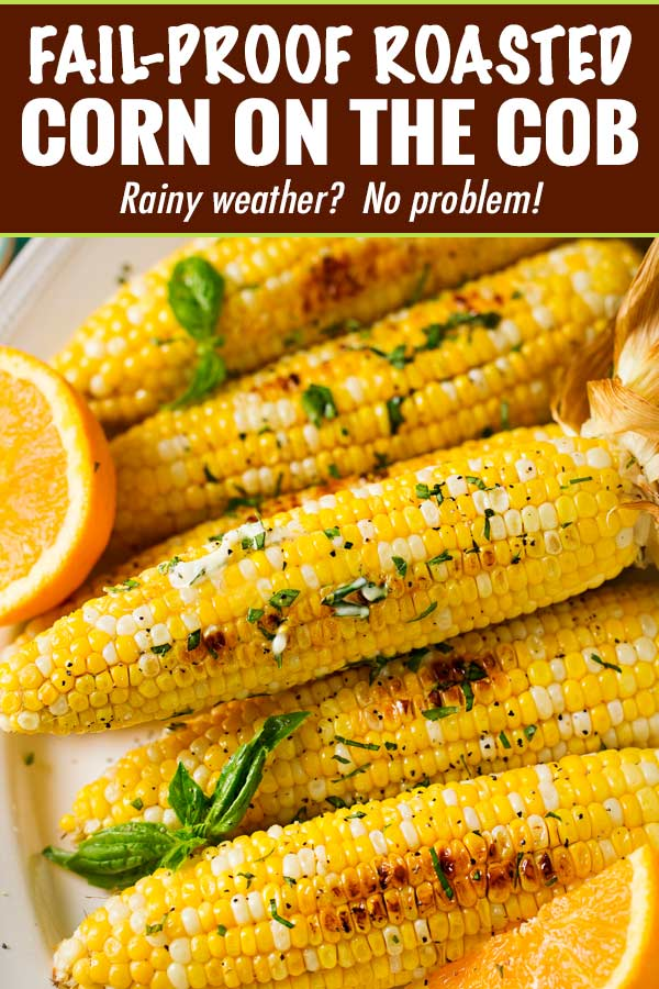 Fail-Proof Roasted Corn on the Cob
