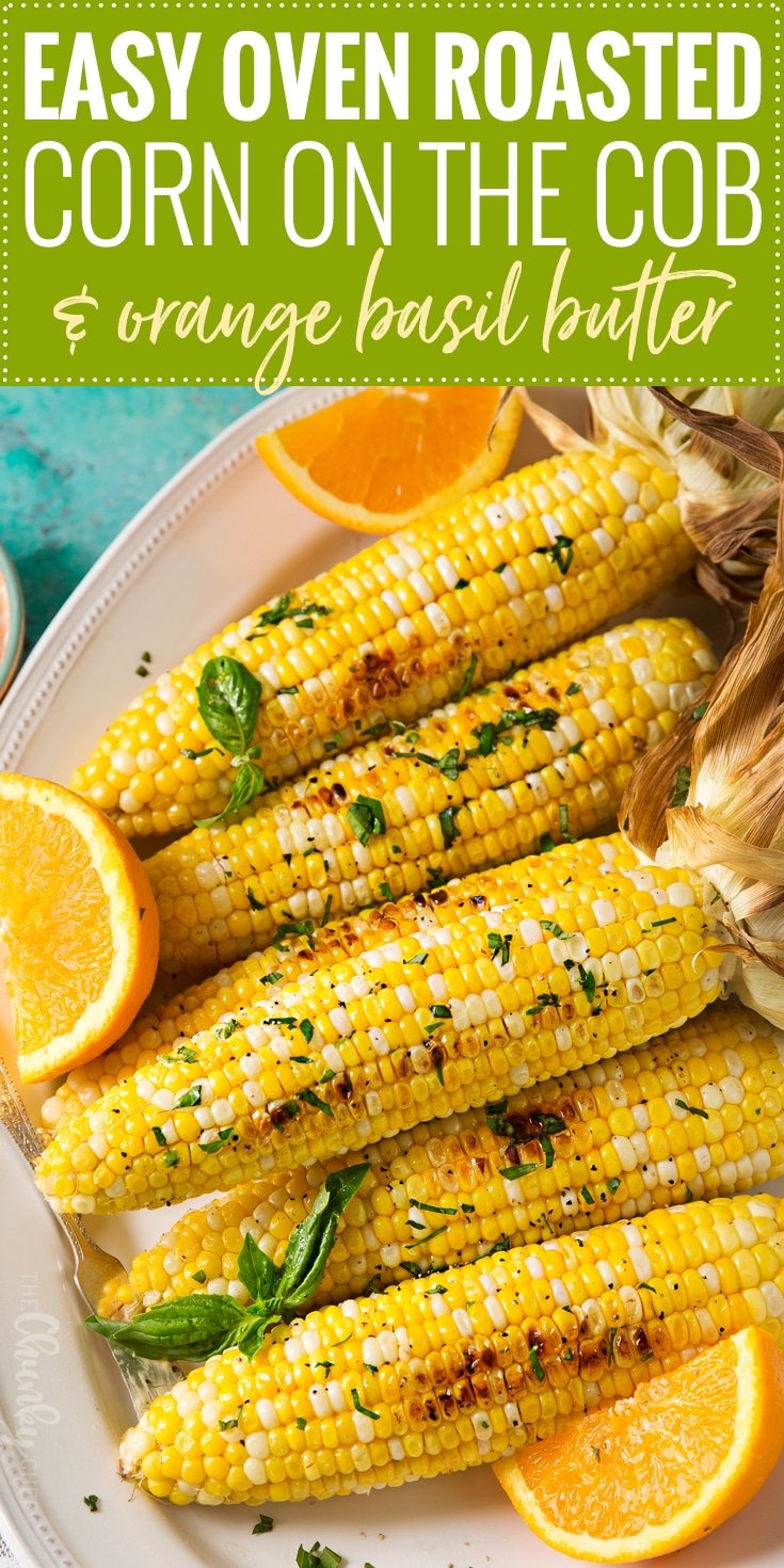 Oven Roasted Corn on the Cob | This foolproof method for cooking corn ...
