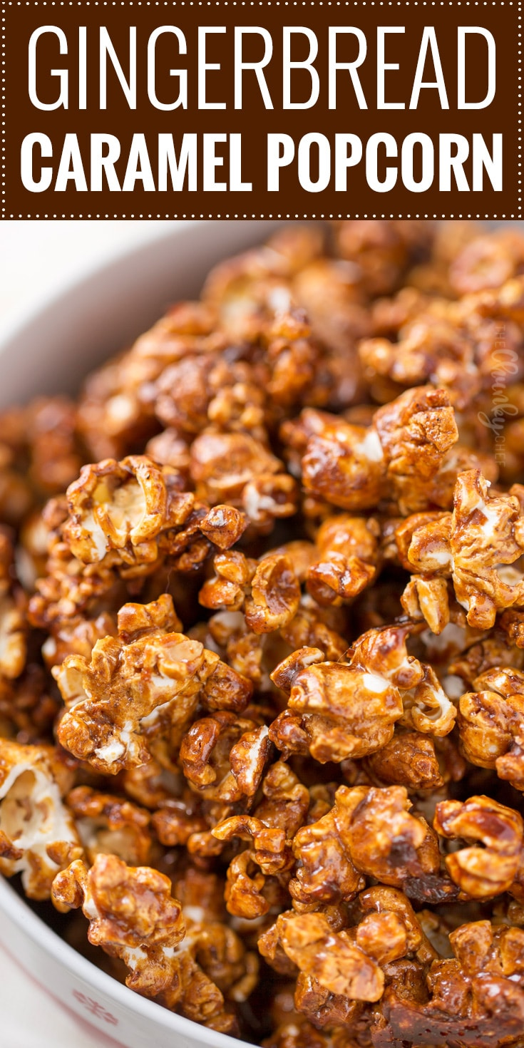 Gingerbread Caramel Corn | Classic caramel corn combines with gingerbread spices in the best caramel popcorn EVER!  You'll  love snacking on this sweet and crunchy popcorn! | The Chunky Chef | #popcorn #caramelcorn #homemadecaramel #snackrecipes #homemade #gingerbread