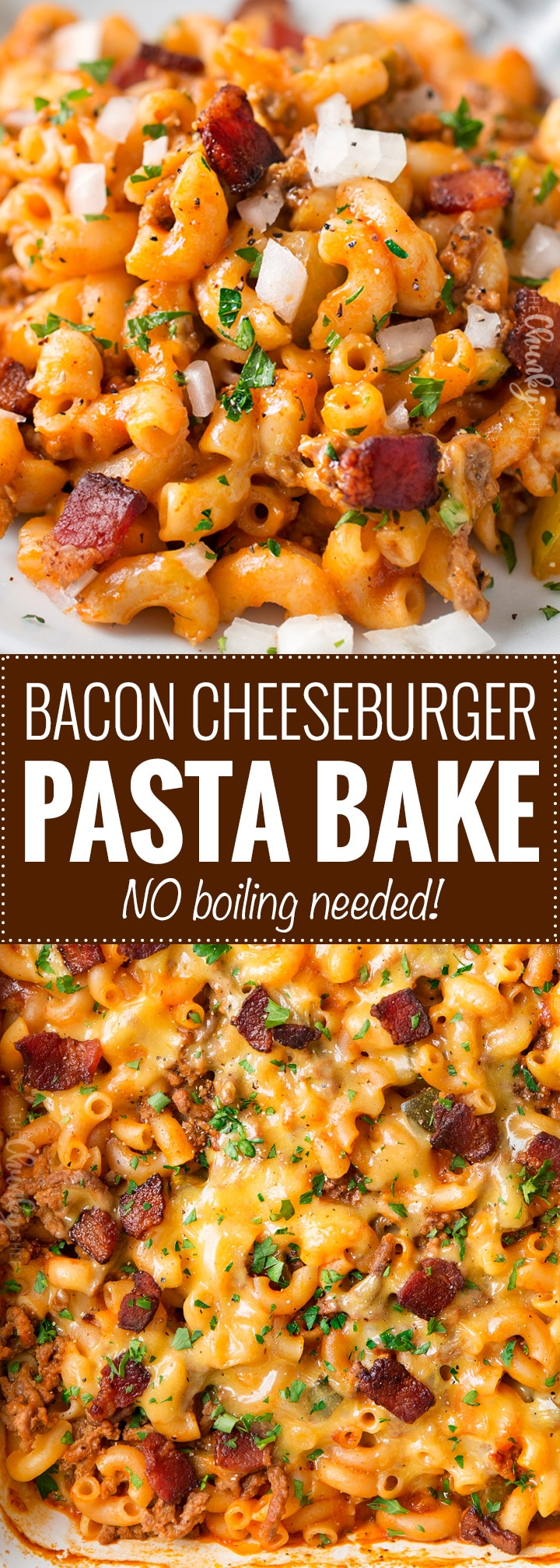 No-Boil One Pan Bacon Cheeseburger Pasta Bake | This weeknight dinner recipe is a tasty twist on an American classic, the bacon cheeseburger.  One pan, no pre-cooking the beef, and no boiling the pasta... it all bakes together into the best bacon cheeseburger pasta bake or casserole ever!! | The Chunky Chef | #baconcheeseburger #cheeseburger #pastabake #casserolerecipe #onepanmeal #onepotmeal #weeknightdinnerrecipe