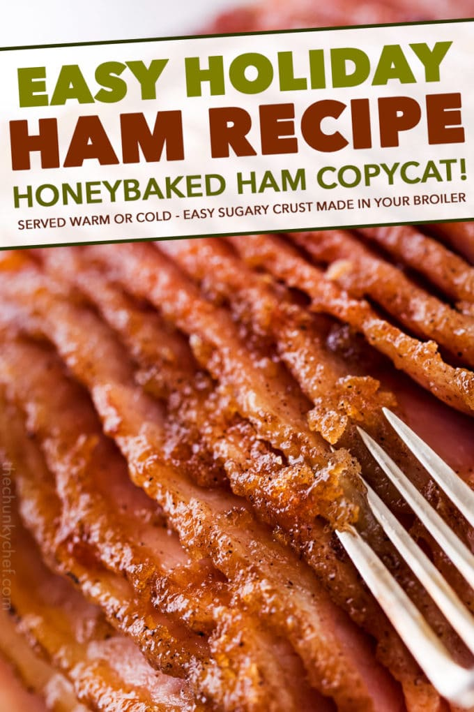 Copycat Honey Baked Ham Recipe Holiday Recipe The Chunky Chef