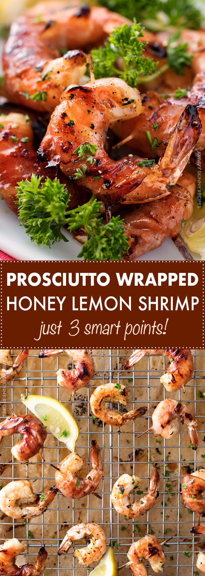 Deliciously sweet, tangy and salty, this prosciutto wrapped honey lemon shrimp is the tastiest, and easiest meal ever!  Just 3 smart points per serving too! | #shrimp #weightwatchers #freestyle #prosciutto #honey #lemon #lightmeal