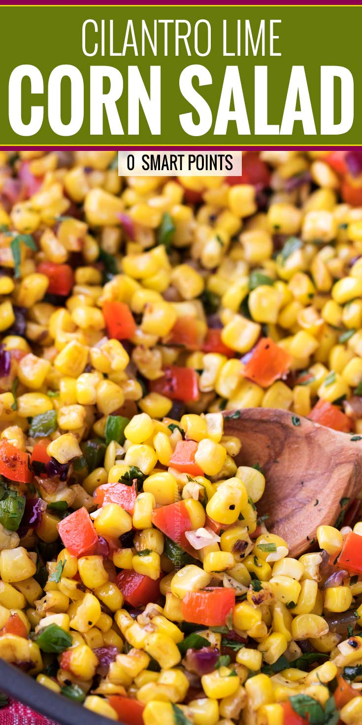 This Southwest cilantro lime corn salad is bold, healthy, and incredibly versatile! At zero smart points per serving, feel free to pile it on tacos for an amazing meal! | #cornsalad #mexican #southwest #cilantro #lime #tacotuesday
