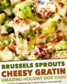 Crisp tender brussels sprouts baked in a rich and creamy cheese sauce, and topped with crispy bacon. This is the perfect holiday side dish recipe! #brusselssprouts #brussels #sidedish #easyrecipe #baked #gratin #cheesy #bacon #holiday #lowcarb #keto