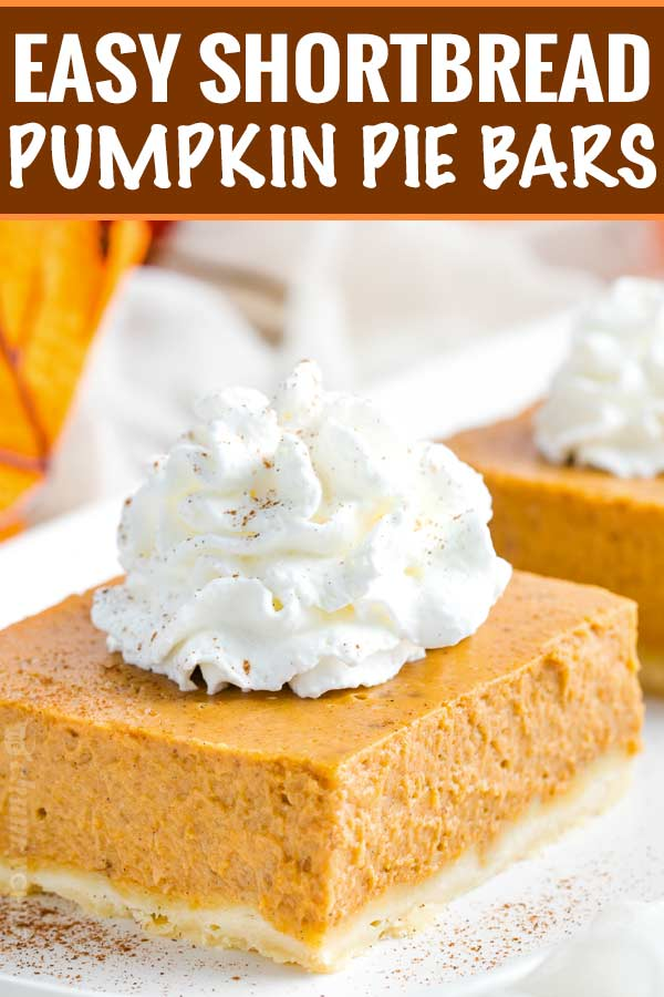 Great classic pumpkin pie flavors without the hassle of dealing with pie crust!  Make your Thanksgiving easier with these Shortbread Pumpkin Pie Bars... perfect for a larger crowd! #pumpkinpie #pumpkin #Thanksgiving #crowd #shortbread #hasslefree #easyrecipe #bars