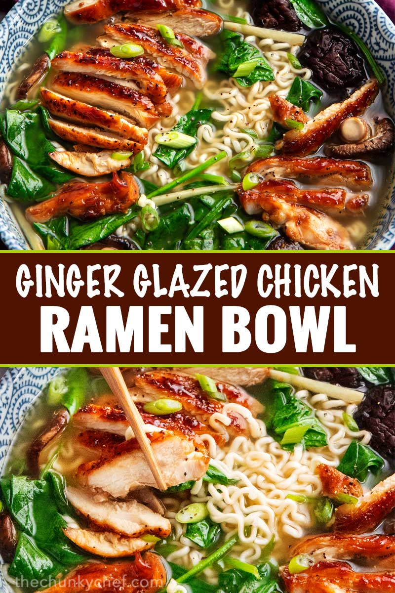 Perfect for a chilly weeknight, this Ginger Glazed Chicken Ramen recipe is ready in about 30 minutes and tastes like you spent hours slaving over it!  Rich broth, sweet and savory chicken, and classic noodles... perfect Asian comfort food! #ramen #ramenrecipe #chicken #asian #30minutemeal #easyrecipe #weeknightrecipe #ramennoodles
