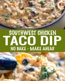 Loaded with bold flavors, this Southwestern Chicken Taco Dip is crazy addicting and always a crowd-pleaser!  Perfect to make-ahead and no-bake, which means you can be party ready in no time! #tacodip #chicken #makeaheadrecipe #dip #partyfood #appetizer #southwestern #nobake