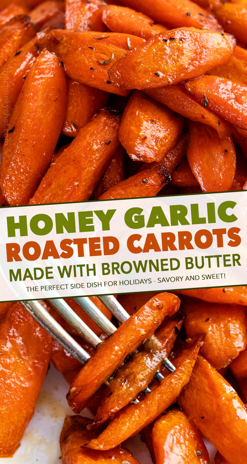 Classic roasted carrots recipe, perfectly tender and lightly caramelized, then tossed with a honey and browned butter sauce!  Great as a holiday side dish!! #carrots #roasted #vegetable #veggies #holiday #easter #thanksgiving #easyrecipe #sidedish