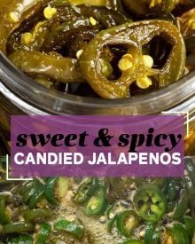 Candied Jalapenos, a homemade version of Cowboy Candy, are the perfect combination of sweet and spicy!  Perfect on burgers, sandwiches, nachos, or just all by themselves! #jalapenos #cowboycandy #candied #sweetheat #sweetandspicy #spicy #hot #condiment #topping