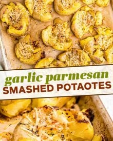 Crispy Smashed Potatoes are so fluffy on the inside, golden/crispy on the outside, and smothered in garlic and parmesan cheese!  The perfect family-pleasing side dish to serve with dinner. #potatoes #smashed #garlic #parmesan #sidedish #sidedishes #dinner