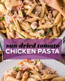 This quick and easy Sun Dried Tomato Chicken Pasta has amazing flavor, comes together quickly, and has a sauce that just melts in your mouth!  A dinner recipe the whole family will love! #pasta #chicken #sundriedtomato #tomato #Italian #dinner #easyrecipe