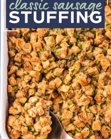 This Herb and Sausage Stuffing is a beloved classic side dish for Thanksgiving or Christmas!  Made with soft bread, tender vegetables and crumbled sausage, this moist and ultra flavorful stuffing is exactly what your holiday feast needs! #stuffing #dressing #holiday #sidedish #side #thanksgiving #christmas #feast